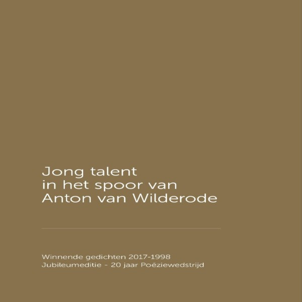 Jong Talent In Het Spoor Van Anton Van Wilderode